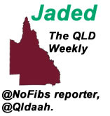 Jaded - The Qld Weekly