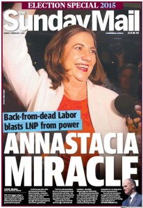 01/02/15 The Sunday Mail - Back-from-dead Labor blasts LNP from power - Annastasia Miracle.