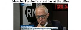 Malcolm Turnbull's worst day at the office.