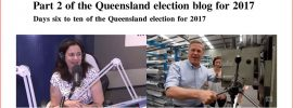 Part 2 of the Queensland election blog for 2017 – #qldvotes #qldpol @Qldaah