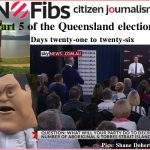 Part 5 of the Queensland election blog for 2017 – #qldvotes #qldpol @Qldaah